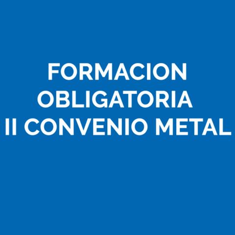 Formación Obligatoria Metal II Convenio Metal